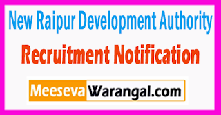 NRDA New Raipur Development Authority Recruitment Notification 2017 Last Date 31-07-2017