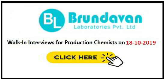 Walk-in interview for Production department on 18th October, 2019 @ Brundavan Laboratories Pvt. Ltd