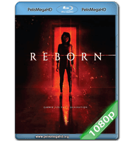 REBORN (2018) FULL 1080P HD MKV ESPAÑOL LATINO
