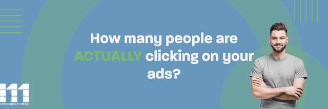 How many clicks are your ads actually getting?