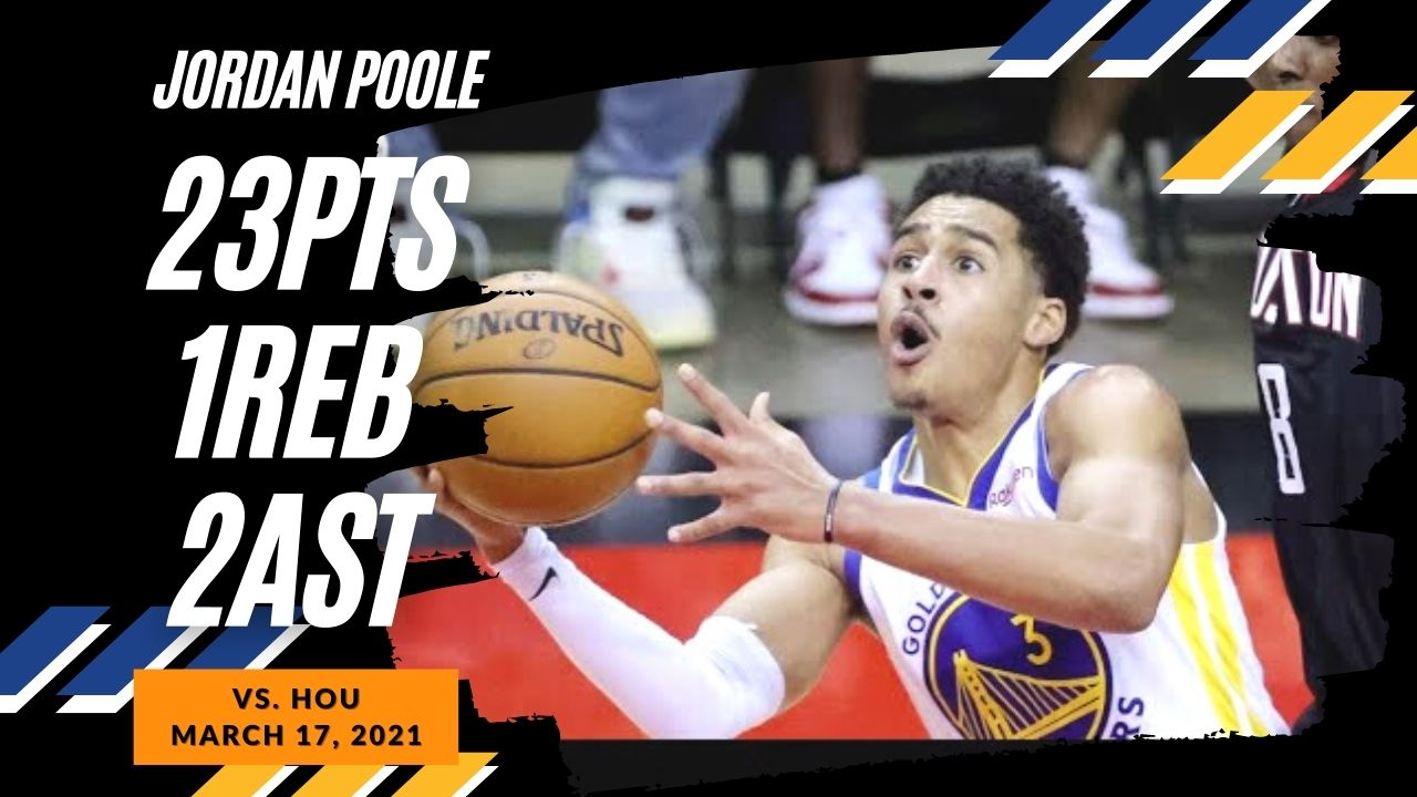 Jordan Poole 23pts vs HOU | March 17, 2021 | 2020-21 NBA Season