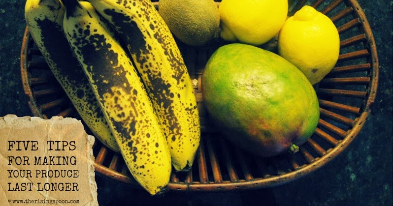 Five Tips For Making Your Produce Last Longer