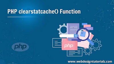 PHP clearstatcache() Function