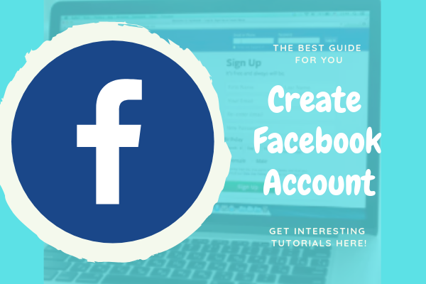 How To Create New Facebook Account<br/>