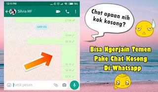 Cara Mengirim Chat Kosong Di Whatsapp Tanpa Aplikasi