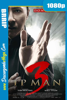 Ip Man 3 (2015) HD 1080p Latino