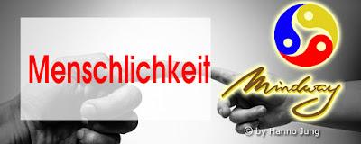 https://hj-mindway.blogspot.com/2014/06/menschlichkeit.html