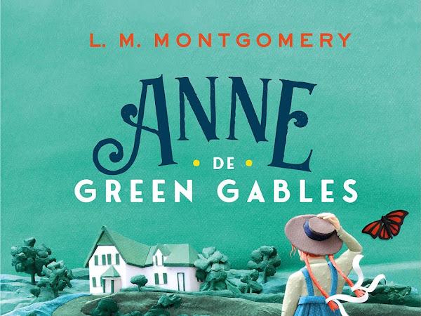 Resenha Anne de Green Gables - L. M. Montgomery