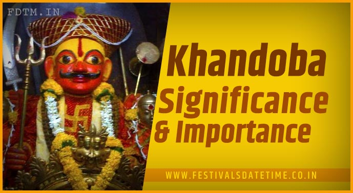 Khandoba Puja: Know The Significance, Rituals and Importance