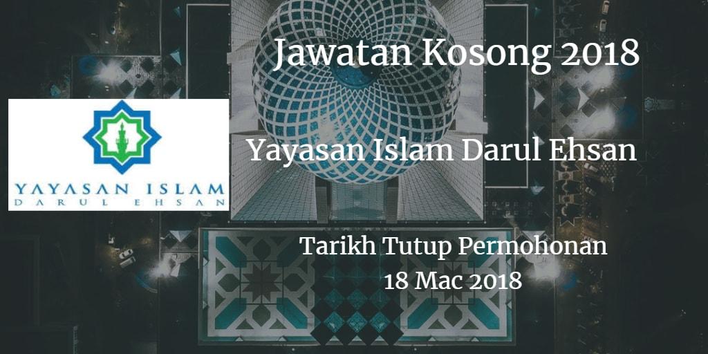 Jawatan Kosong Yayasan Islam Darul Ehsan 18 Mac 2018