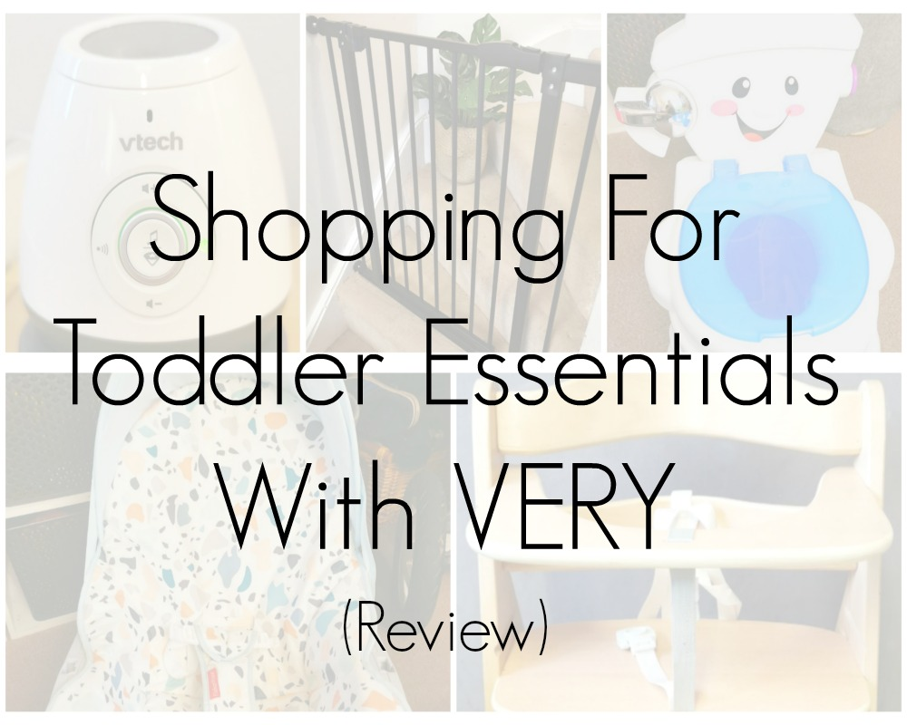 Shopping For Toddler Essentials With VERY.co.uk (Review)