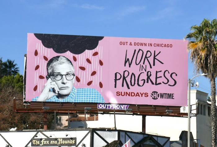Work in Progress series premiere billboard
