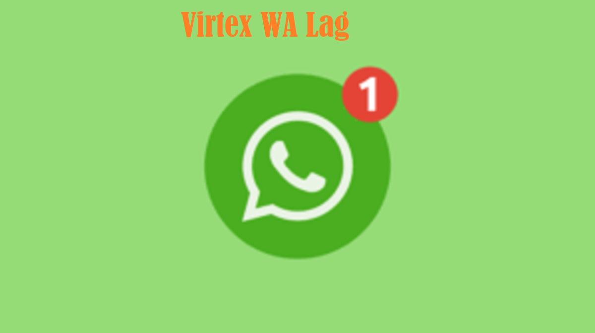 Virtex WA Lag
