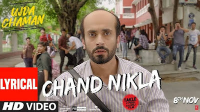 CHAND NIKLA LYRICS - Ujda Chaman