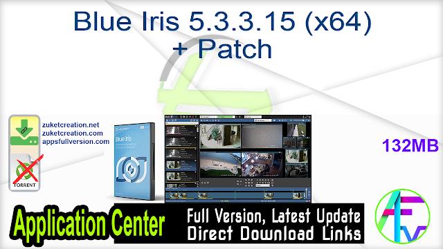 Blue Iris 5.3.3.15 (x64) + Patch