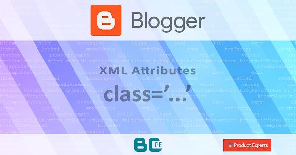 Blogger - L'attribut classe [class]