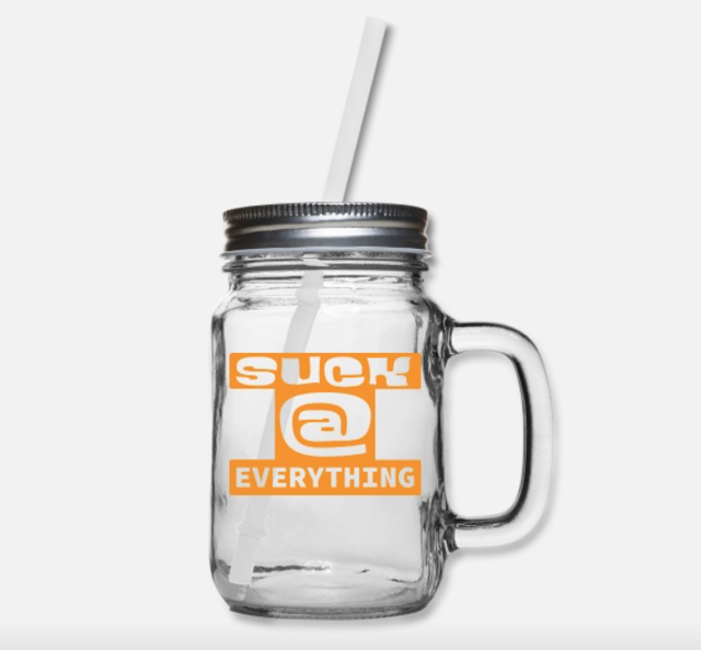 suck at everything mason jar