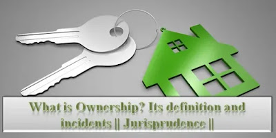 what is ownership in jurisprudence
