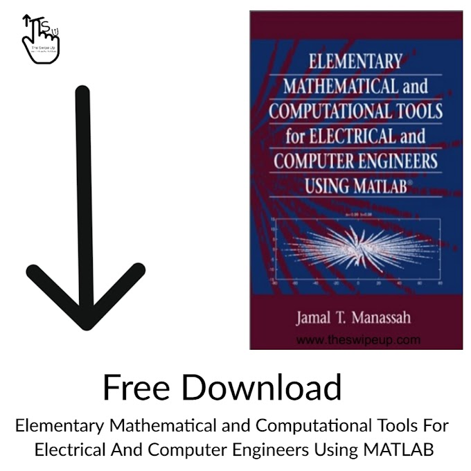 Elementary Mathematical and Computational Tools for Electrical and Computer Engineers Using MATLAB Free Download