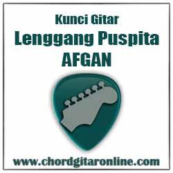 Chord Kunci Gitar AFGAN LENGGANG PUSPITA
