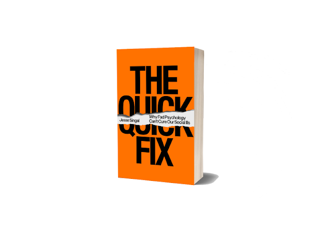 The Quick Fix - Jesse Singal