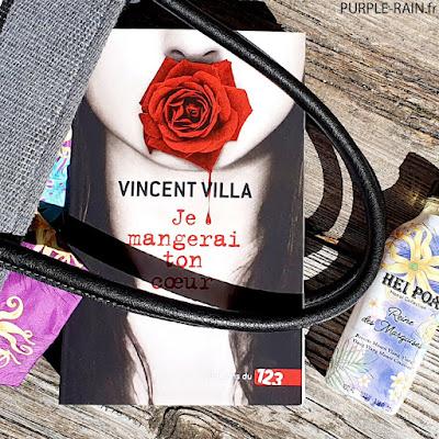 Blog PurpleRain Livre : Je mangerai ton coeur • Vincent Villa