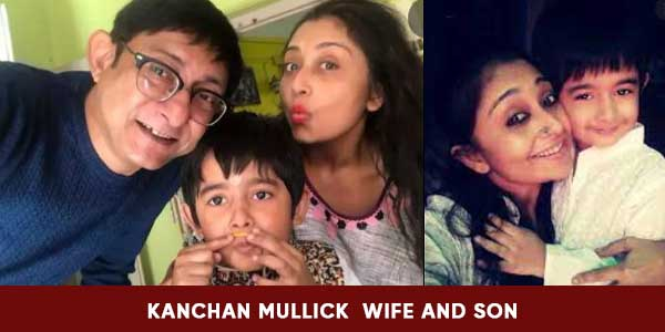 Kanchan Mullick wife and son images