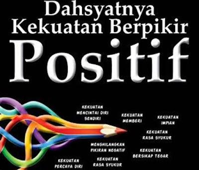 Berpikir positif itu asyik, walaupun berat dilakukan
