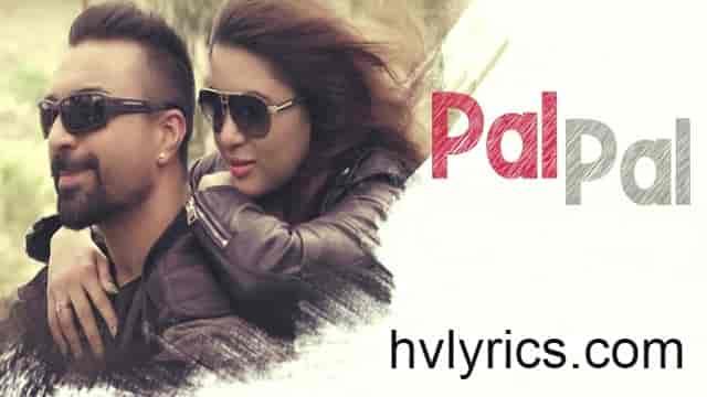 Pal Pal Lyrics - Ahmad Shaad Safwi, HvLyRiCs