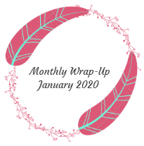 Monthly Wrap-Up — January 2020