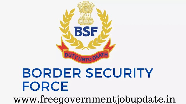 ( BSF ) Border Security force Recruitment 2020