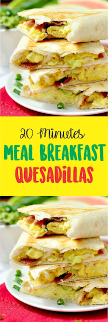 20 Minute Meal Breakfast Quesadillas
