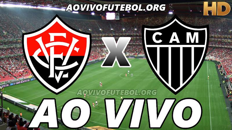Vitória x Atlético Mineiro Ao Vivo HD