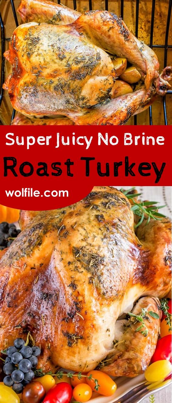 Super Juicy No Brine Roast Turkey Recipe #Roast_Turkey #Chicken