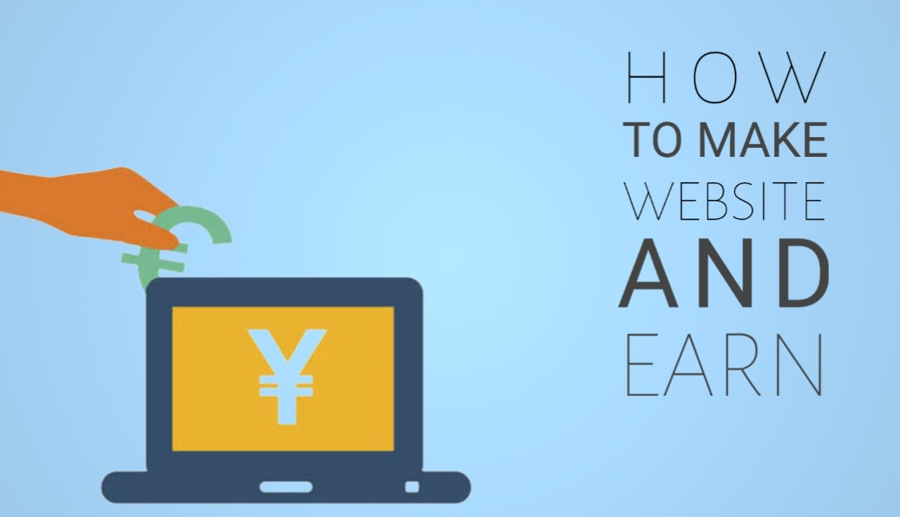 How To Make A Website And Earn Money In An Easy Way