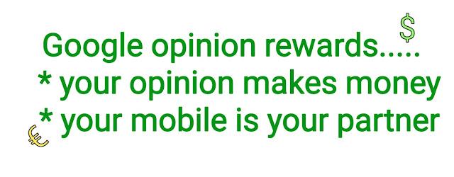 Google opinion rewards, google opinion reward, make money with google