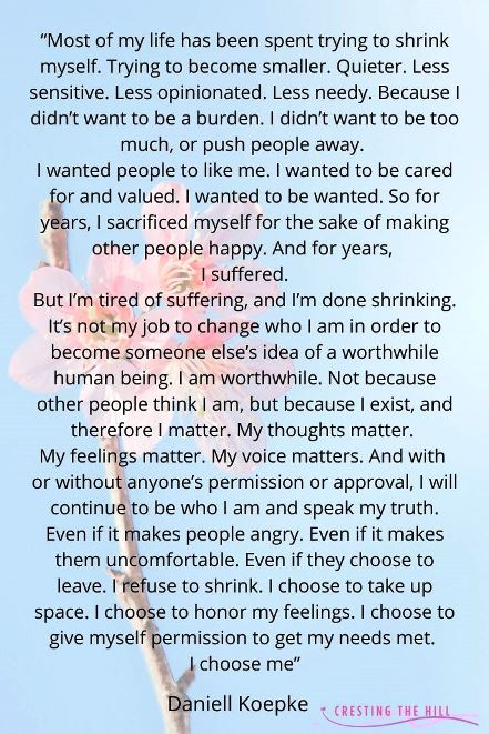 """It's taken me 50 years to realize that I don't have to make myself small and quiet - or to conform to what I think others want from me. I can be """"me"""""""