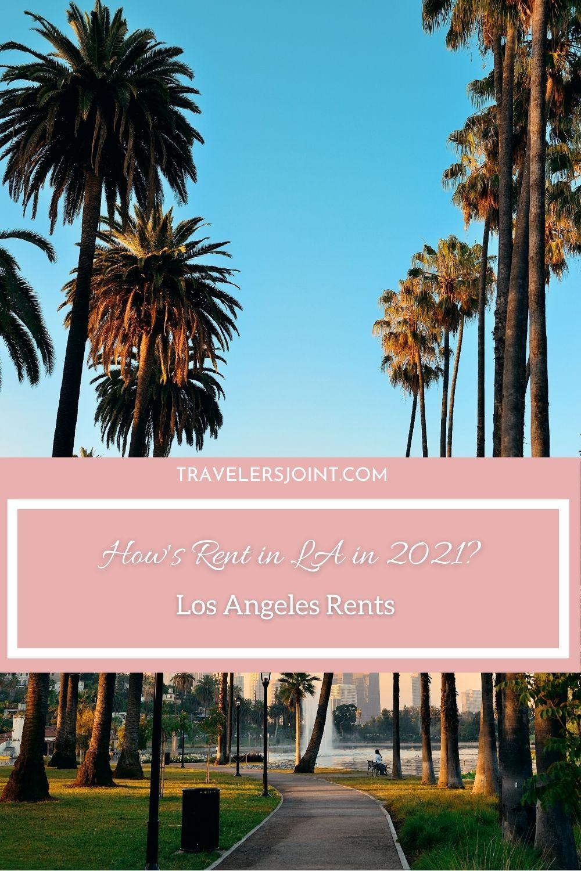 How's Rent in LA in 2021?