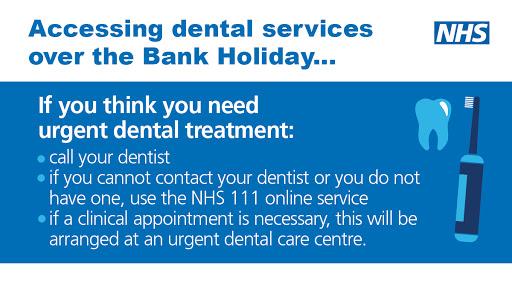 Bank holiday dentist arrangements UK