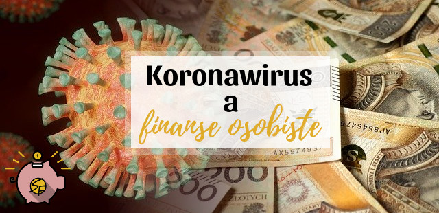 https://www.oszczedzaniepieniedzyblog.pl/2020/04/koronawirus-finanse-osobiste.html