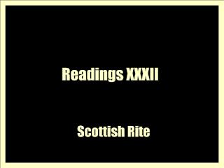 Readings XXXII (1890 ) by  Scottish Rite