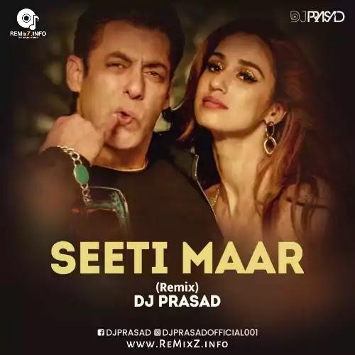 Seeti Maar - Radhe (Remix) DJ Prasad