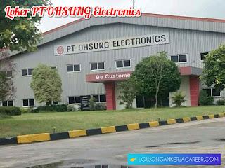 Lowongan kerja PT OHSUNG Electronics Indonesia terbaru 2020