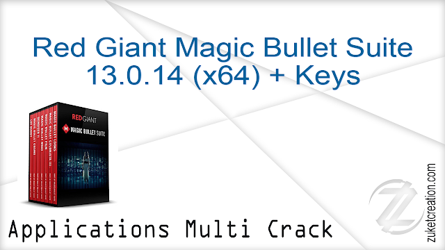 Red Giant Magic Bullet Suite 13.0.14 (x64) + Keys