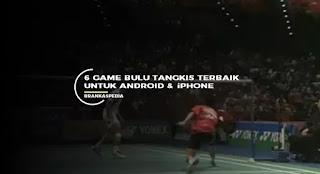 game bulu tangkis terbaik android & iOS