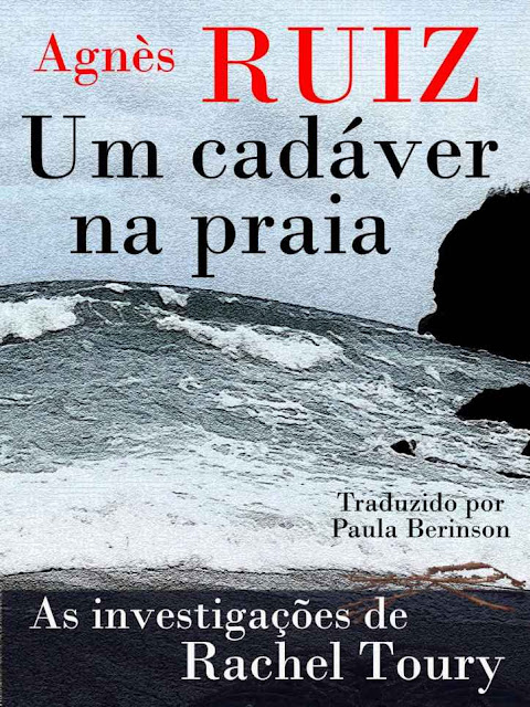 Um cadáver na praia - Agnès Ruiz