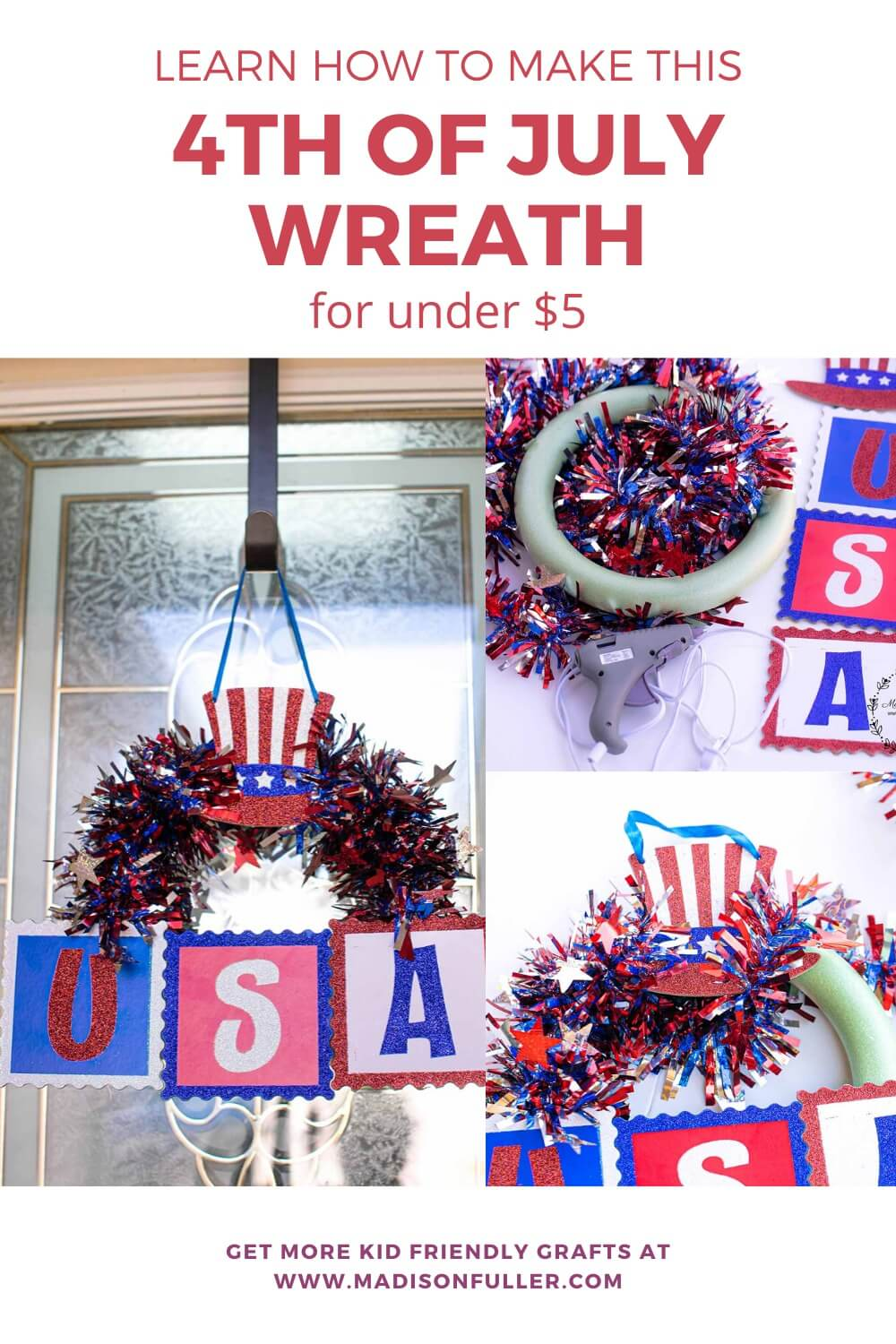 Learn How to Make this 4th July Wreath For Under $5