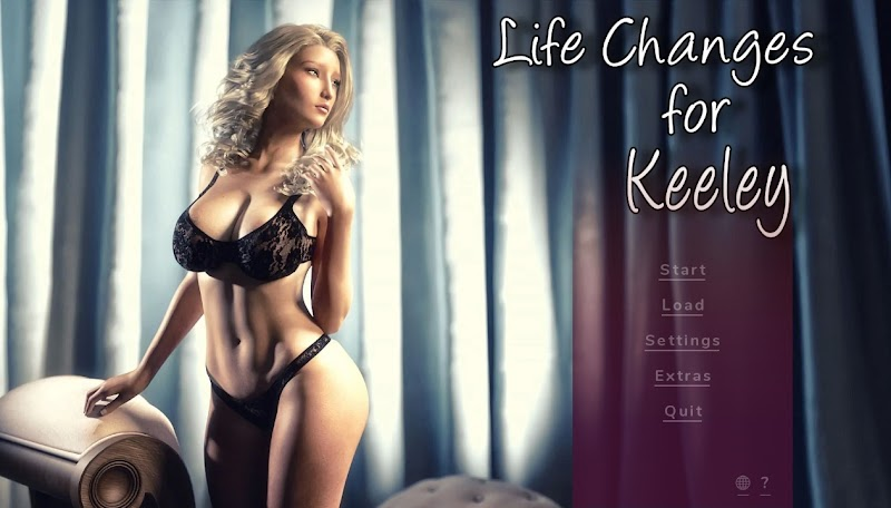 Life Changes for Keeley APK [Completed] [Android|Pc|Mac] Erotic Game Download