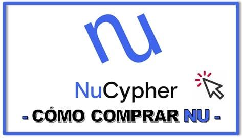 Cómo y Dónde Comprar Criptomoneda NUCYPHER (NU) Tutorial Actualizado Paso a Paso