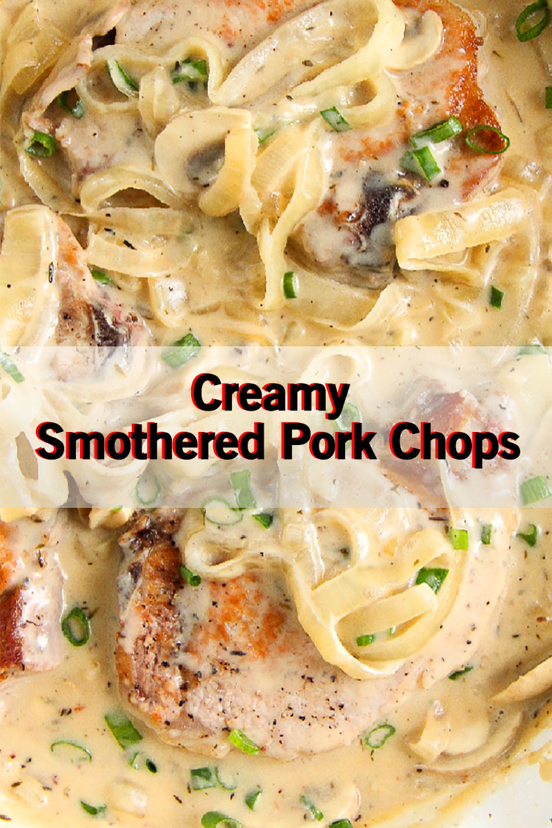 Creamy Smothered Pork Chops Recipes